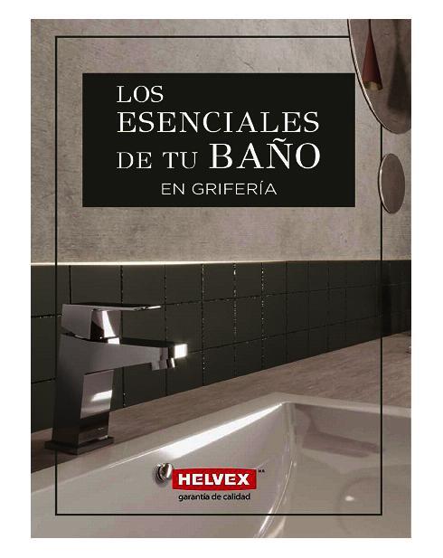 Helvex Los esenciales de tu baño grifería