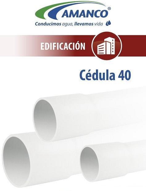 Tubos y Conexiones Cédula 40